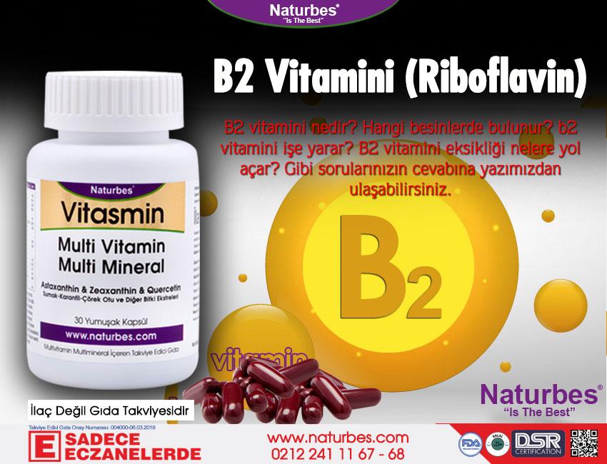 B2 Vitamini - B2 Vitamini Nedir? B2 Vitamini Faydaları